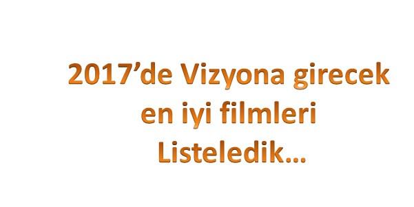 2017-vizyon-filmleri