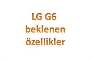 lg-g6-beklenen-ozellikler