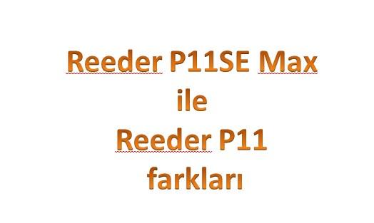 p11se-max-ile-p11-farki
