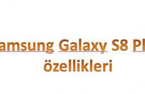 galaxy s8 plus teknik özellikleri