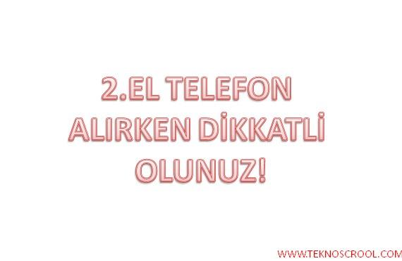 2-el-telefon-dikkatleri