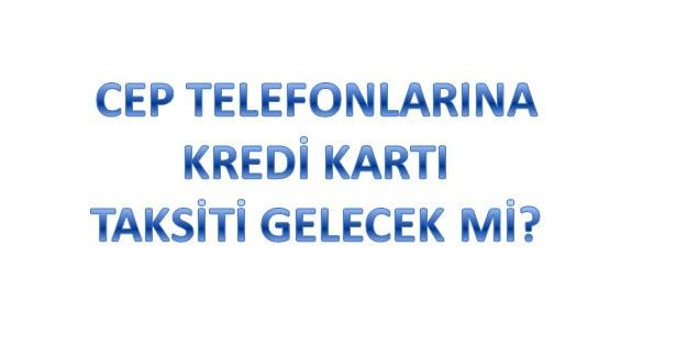 cep-telefonlarina-taksit