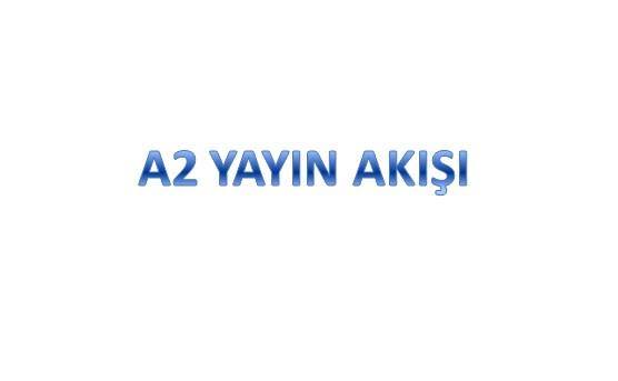 a2-yayin-akisi